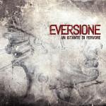 Eversione - Un Instante Di Fervore