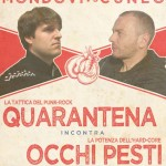 Quarantena vs Occhi Pesti